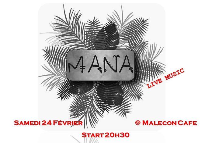 MANA Live@Malecon Cafe