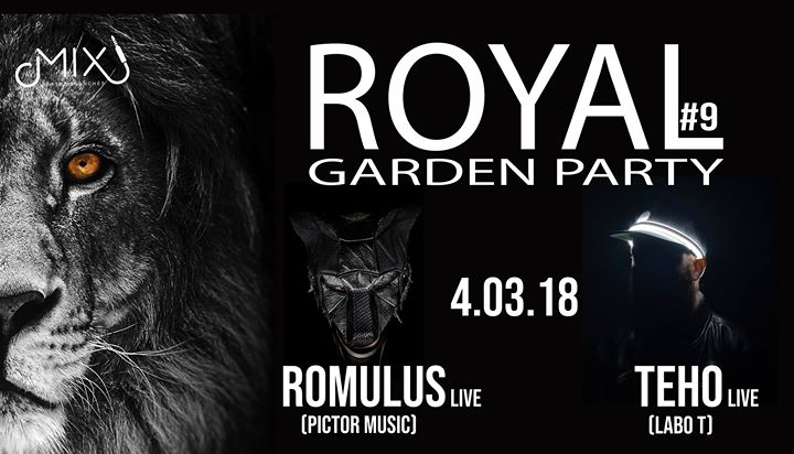 Live Royal - Garden Party #9 - Romulus & Teho Live