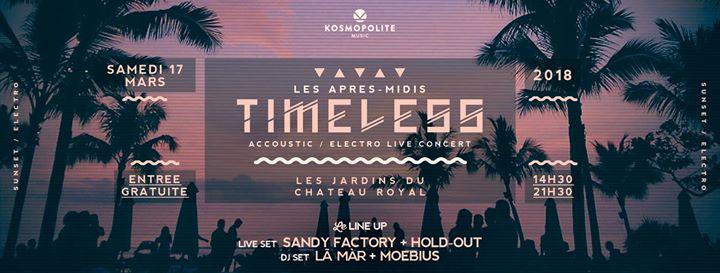 Les après-midis °°Timeless°° / LiveSet Sandy Factory + Hold-Out