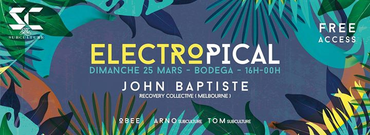 Electropical Vol°6 With John Baptiste