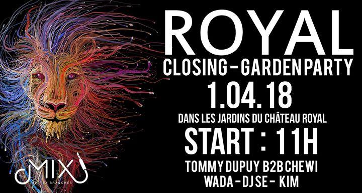 Chic Royal - Closing Garden Party