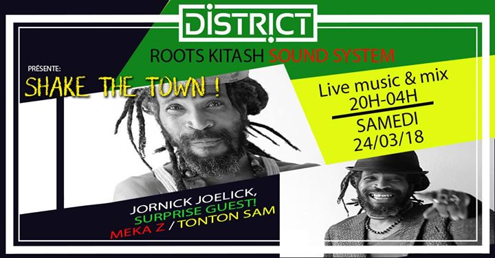 Roots Kitash Sound System// SHAKE the TOWN!