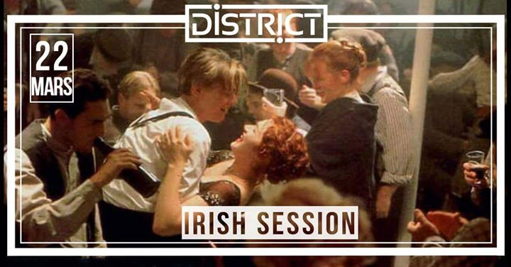 Irish Session@District!