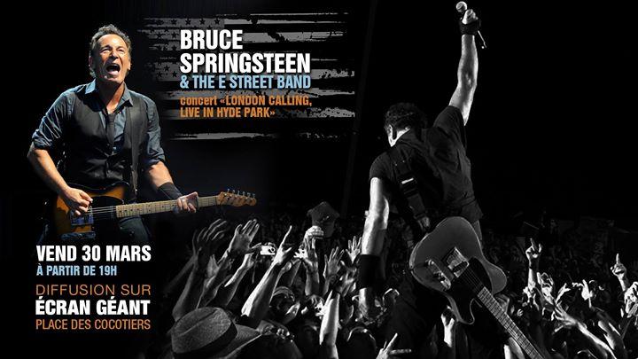 """Concert sur écran géant """"Bruce Springsteen & the E street Band"""""""
