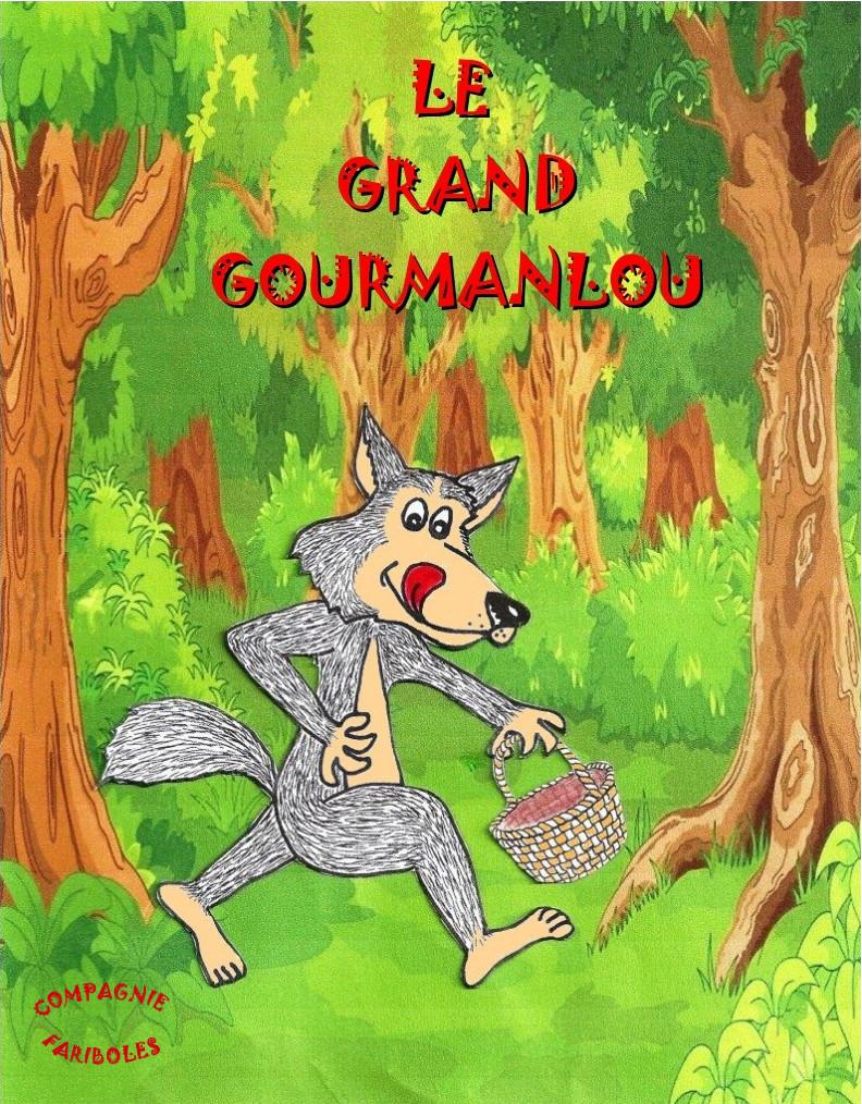 SPECTACLE ENFANT : LE GRAND GOURMANLOU