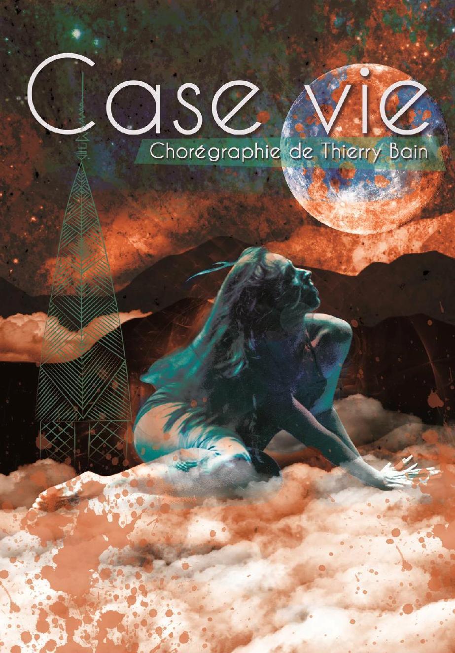 SPECTACLE DE DANSE : CASE VIE. CIE MAADO